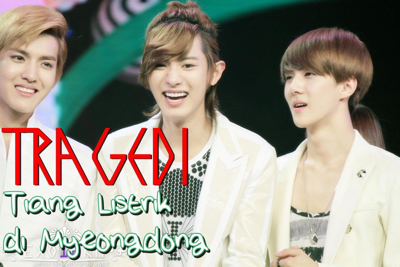 TRAGEDI Tiang Listrik Di Myeongdong EXO Fanfiction