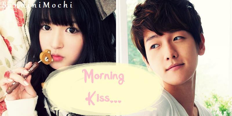 Morning Kiss...