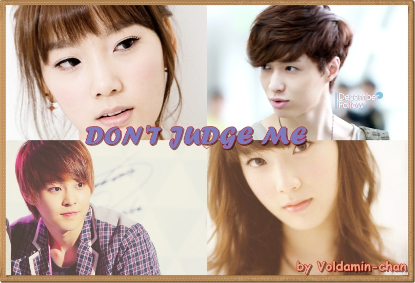 Poster 2 - Don't Judge Me