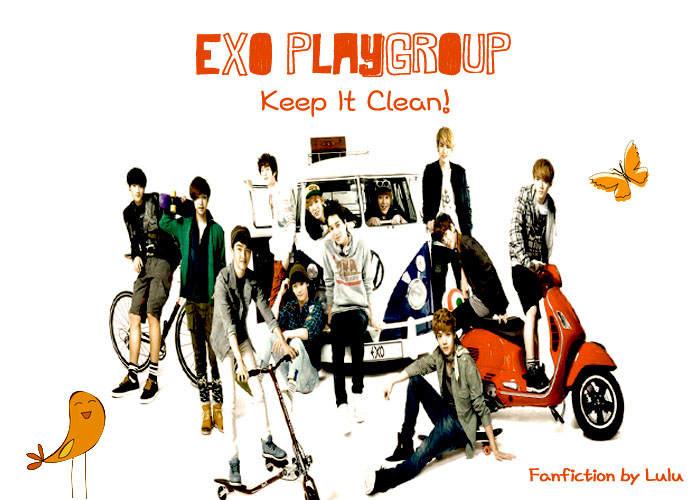 EXO PLAYGROUP Keep It Clean!_melurmutia