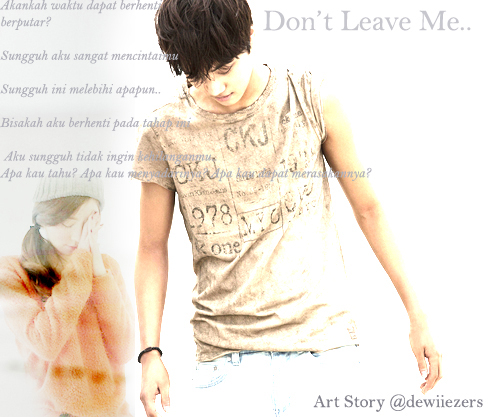 Don't Leave Me..