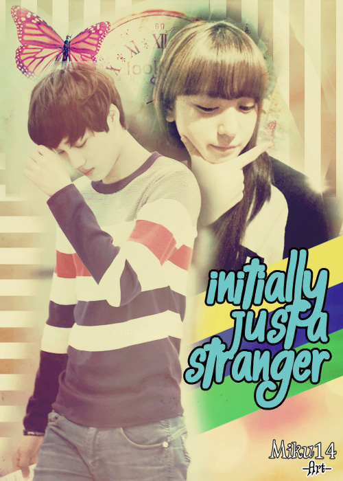 initially just a stranger