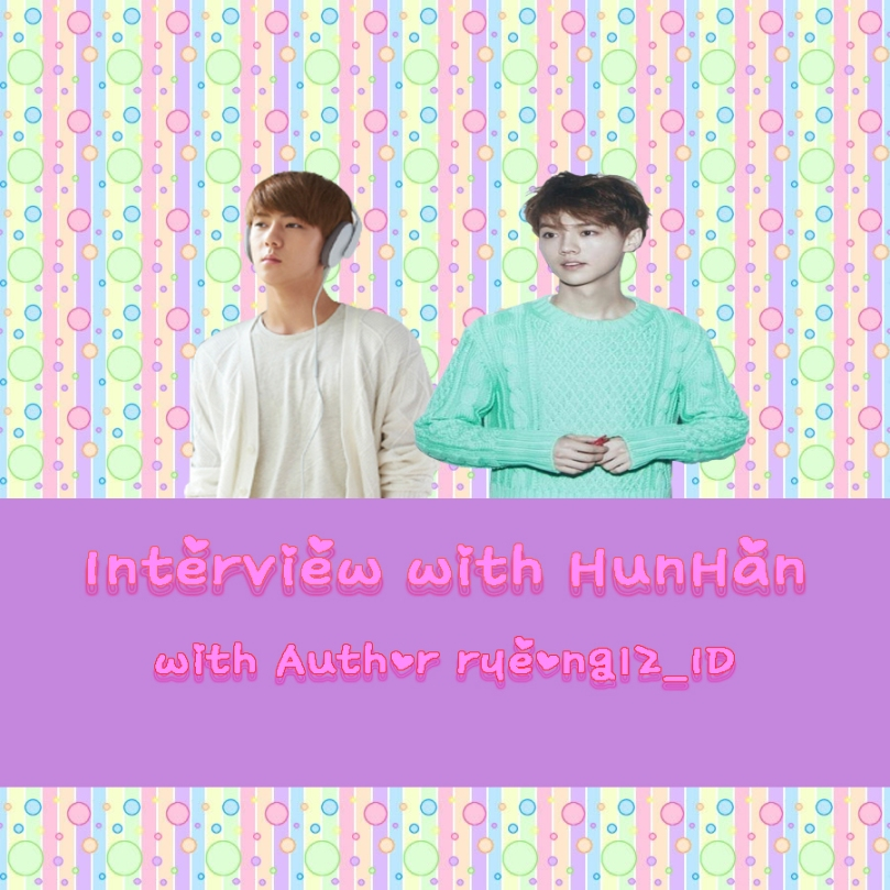 Poster Interview with EXO with Author ryeong12_ID ( HunHan Couple )