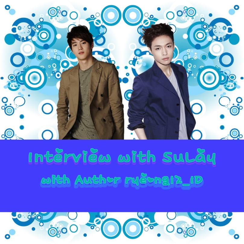Poster Interview with EXO with Author ryeong12_ID ( SuLay Couple )