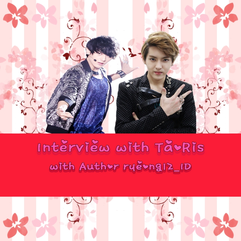 Poster Interview with EXO with Author ryeong12_ID ( TaoRis Couple )