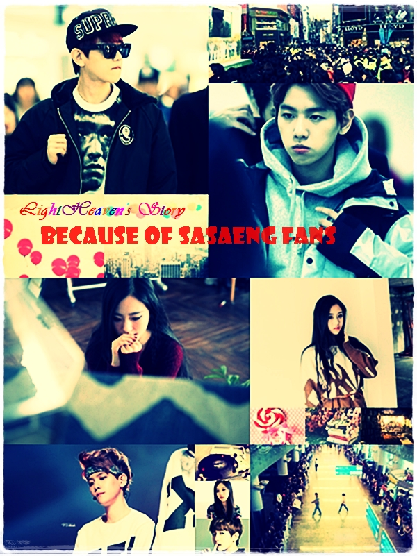 Because of Sasaeng Fans – EXO Fanfiction