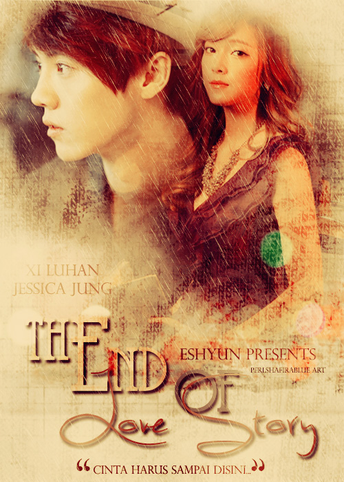 The end of love story (Luhan-Jess)