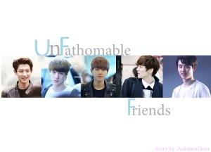 Unfathomable Friends Poster