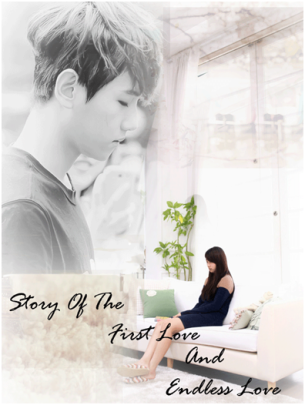 Story_of_The_First_Love_and_Endless_Love_[Chapter_5-End]
