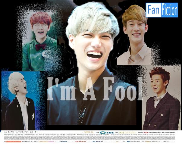 I'm A Fool (Ficlet)-Poster