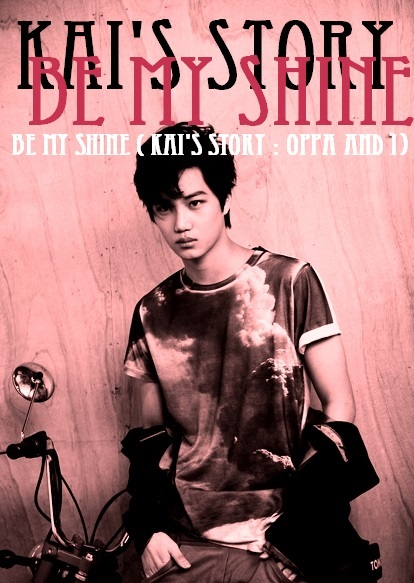 Be My Shine Kai Ver.