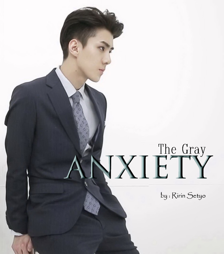 The Gray Anxiety Chapter 5 EXO Fanfiction