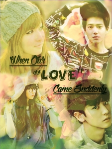 When Our Love Came Suddenly