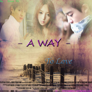 A WAY - To Love