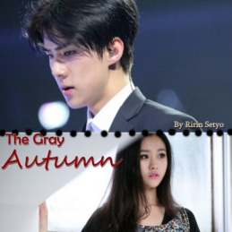 The Gray Autumn (Chapter 10 -END-)